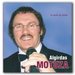 Algirdas Motuza - Su tavim as, daina