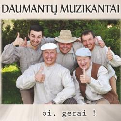 Daumantų muzikantai - Oi, gerai