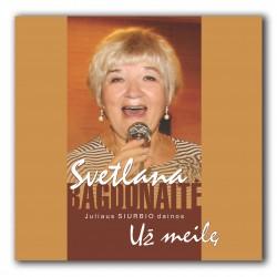 Svetlana Bagdonaite - Uz meile